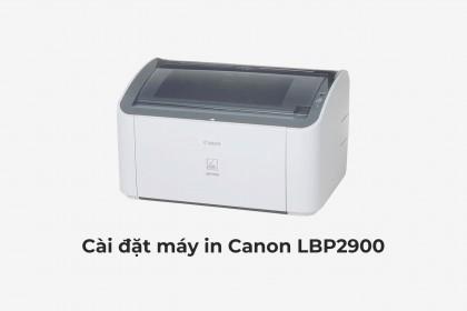 Cài đặt driver máy in Canon LBP2900 trên macbook chỉ vài bước đơn giản