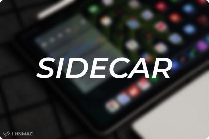 SideCar là gì??? Hướng dẫn biến iPad của bạn thành màn hình phụ cho Macbook với tính năng SideCar