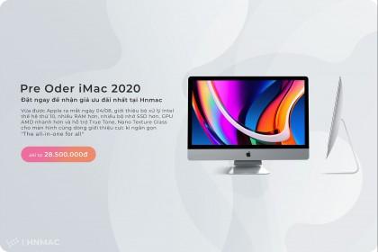 Pre-Order - Đặt hàng trước iMac 2020 nhận giá tốt nhất