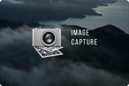 Scan, Copy ảnh, videos từ thiết bị Apple vào Macbook với ứng dụng Image Capture MacOS