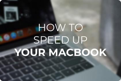Macbook chạy chậm?? Đây là một số thủ thuật tăng tốc độ cho Macbook