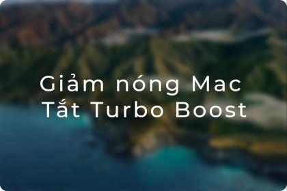 Turbo Boost là gì?? Cách tắt Turbo Boost trong MacOS để khắc phục vấn đề Macbook bị nóng