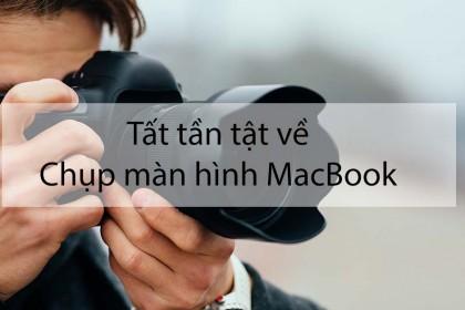 Chụp màn hình MacBook: Có thể bạn chưa biết ?