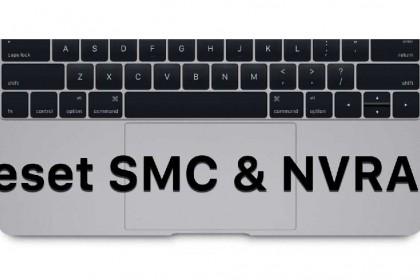 [Hướng dẫn] reset SMC và NVRAM/PRAM cho Macbook