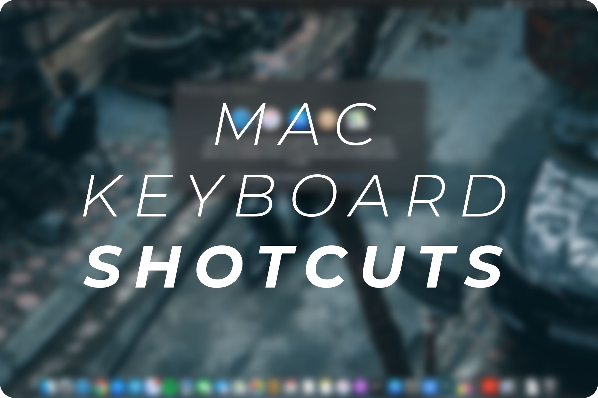 Phím tắt hữu dụng nhất trên Macbook